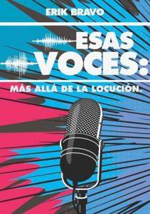 Esas voces: más allá de la locución