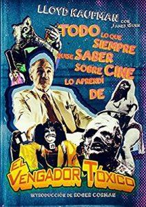 películas de culto - el vengador tóxico
